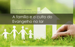 Culto do Evangelho no Lar - Grupo Espírita Guillon Ribeiro