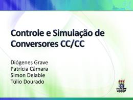 Controle e Simulação de Conversores CC