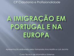 A Imigração em Portugal e na Europa - Pradigital