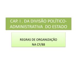 CAP. I DIVISÃO POLÍTICO-ADMINISTRATIVO DO BRASIL