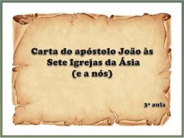 Carta do apóstolo João às Sete Igrejas da Ásia (e a nós)