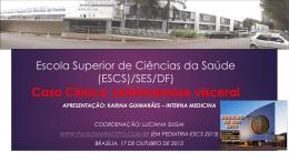 CASO CLINICO EM PEDIATRIA * Internato HMIB 2013