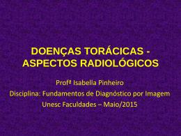 DOENÇAS TORÁCICAS - ASPECTOS RADIOLÓGICOS