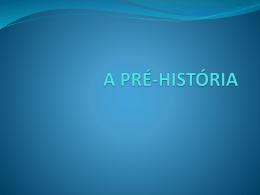 a pre-historia