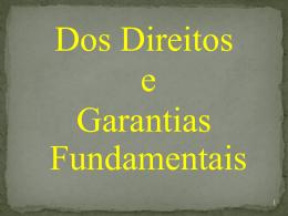 DOS DIREITOS E GARANTIAS FUNDAMENTAIS NOVO