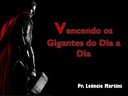 VENCENDO OS GIGANTES DO DIA A DIA