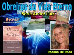 Obreiros da Vida Eterna - Cap. 13 ao 16 (RosanaDR)