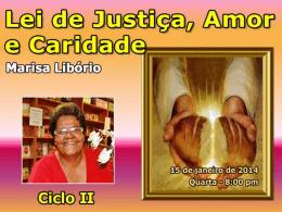 Lei de justica amor e caridade