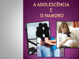 A Adolescência e o Namoro O Adolescente e o Amor