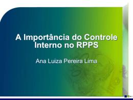 A Importância do Controle Interno no RPPS