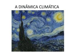 A DINÂMICA CLIMÁTICA