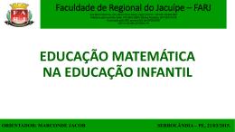 EDUCAÇÃO MATEMÁTICA NA EDUCAÇÃO INFANTIL Faculdade