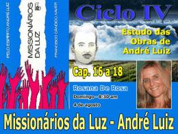 Missionários da Luz - Cap. 16 ao 18 (RosanaDR)