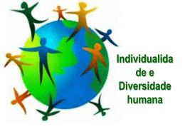 Individualidade e diversidade humana – ok