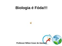 Biologia é Fóda!!!
