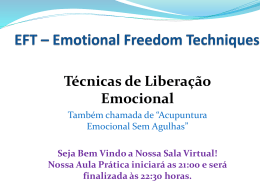 EFT - EMOTIONAL FREEDOM TECHQNIQUES