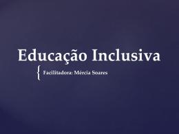Educação Inclusiva Mercia - WEJ - Consultoria e Ensino Pedagógico