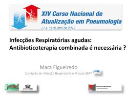 Antibioticoterapia combinada é necessária