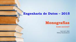 Critérios - Curso de Engenharia de Dutos - PUC-Rio
