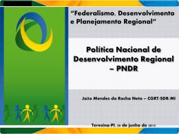 A Nova Política de Desenvolvimento Regional - JOÃO