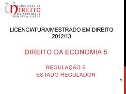 regulação e estado regulador - Faculdade de Direito da UNL