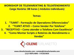 Workshop Telemarketing e Teleatendimento