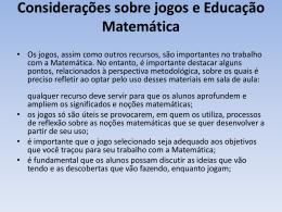 Considerações sobre jogos e Educação Matemática