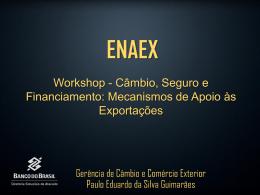 Apresentação: Paulo Eduardo da Silva Guimarães, gerente