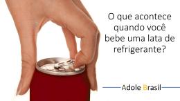 O que acontece quando você bebe uma lata de refrigerante?