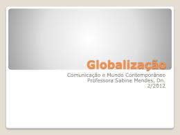 Globalização - Sabine Mendes Moura