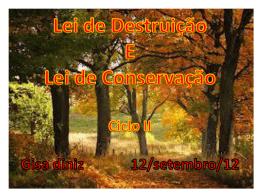 Lei de Destruição e Conservação (GisaD)