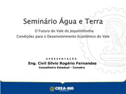 Seminário Água e Terra - Condições para o desenvolvimento do Vale