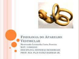 Fisiologia do Aparelho Vestibular