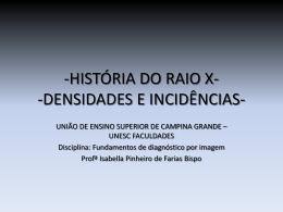 HISTÓRIA DO RAIO X