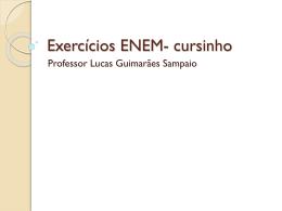 Exercícios ENEM