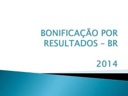 BONIFICAÇÃO POR RESULTADOS - diretoria de ensino