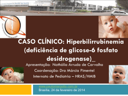 Caso Clínico: hiperbilirrubinemia neonatal