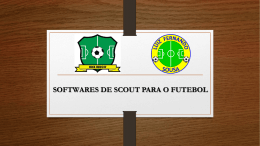 INVESTIMENTO Software de Scout Técnico