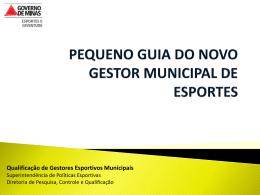 Pequeno Guia do Gestor Municipal de Esportes