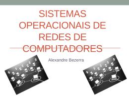 Sistemas Operacionais de Rede de Computadores