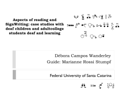 Aspects of reading and SignWriting: case studies with deaf children