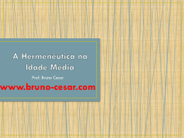 A Hermenêutica na Idade Média e na Reforma - Bruno