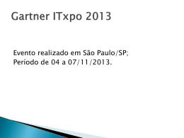 Anexo 7 – Gartner ITxpo 2013