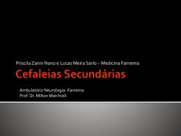 Seminário de Cefaleias Secundárias apresentado pelos
