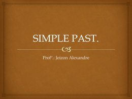 SIMPLE PAST. - Colégio Cristo Rei