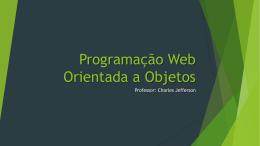 Programação Web Orientada a Objetos