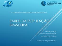 + Confira a apresentação de Jairnilson Paim