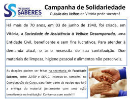 Campanha de Solidariedade O Asilo dos Velhos de Vitória pede