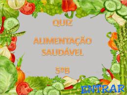 Quiz – Alimentação saudável – 5º Ano B Do Ensino Fundamental