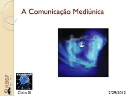 A Comunicação Mediúnica e Os Comunicantes